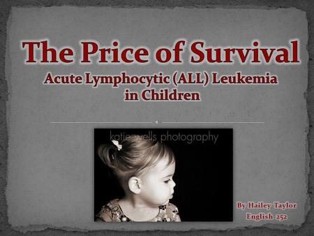 "(""Acute Lymphoblastic Leukemia in Children"" par 1)"