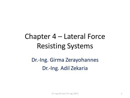 Chapter 4 – Lateral Force Resisting Systems
