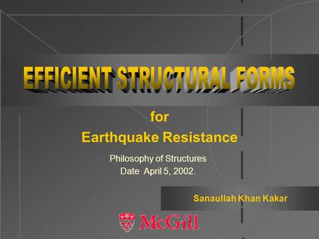 for Earthquake Resistance