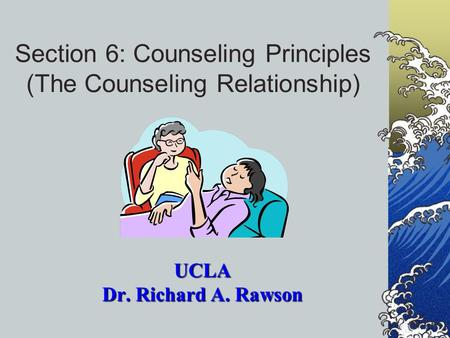 section a the counseling relationship