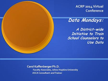 Data Mondays: ACRP 2014 Virtual Conference