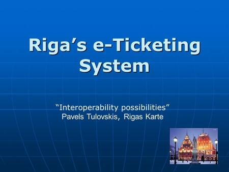 Riga's e-Ticketing System