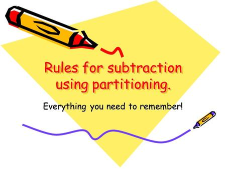 Rules for subtraction using partitioning.