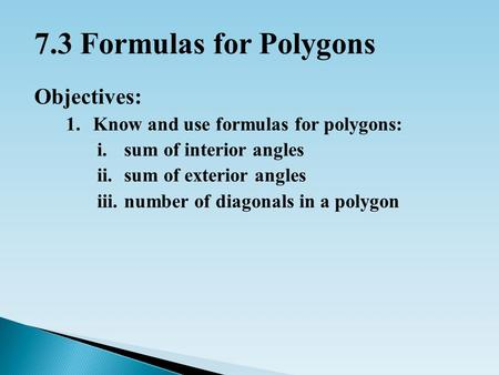 Non polygons polygons question what is a polygon ppt video online download for Exterior angles of a polygon formula
