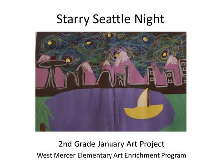 Starry Seattle Night 2nd Grade January Art Project