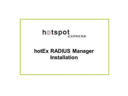 hotEx RADIUS Manager Installation
