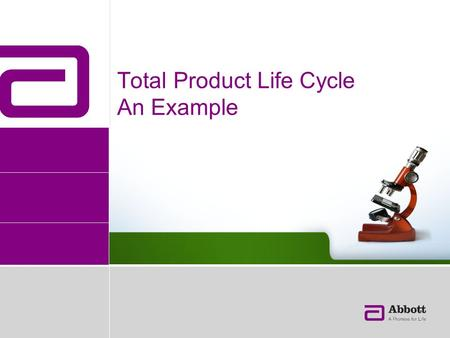 Total Product Life Cycle An Example. Medcon May 2, 2013 2 Agenda Post Market Surveillance Total Product Life Cycle and Product Design Systematic Collection.