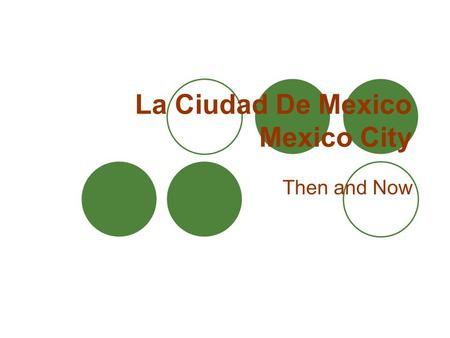 La Ciudad De Mexico Mexico City Then and Now. Current Map of Mexico D. F. Mexico City is the Capital of Mexico D.F.