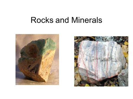 Rocks and Minerals. What is a rock? A rock is made up of 2 or more minerals. All rocks are made of minerals. There are 3 types of rocks: –Sedimentary.