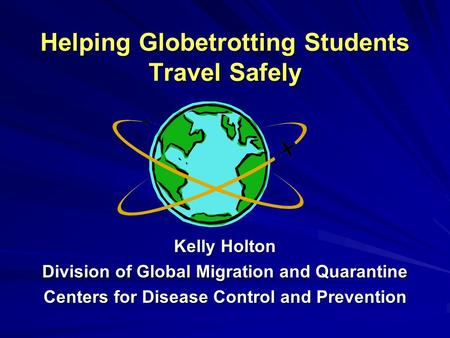 Helping Globetrotting Students Travel Safely