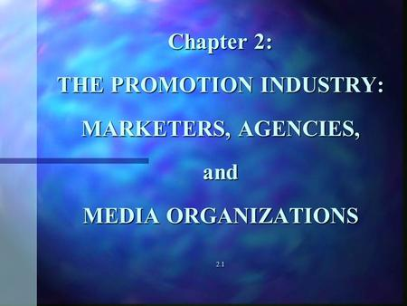 The Promotion Industry in Transition