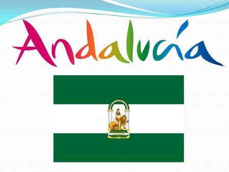 Andalucía is a region located in the south of Spain. It is divided in eight provinces.
