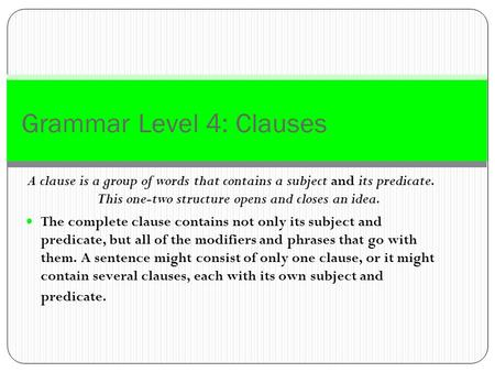 Grammar Level 4: Clauses