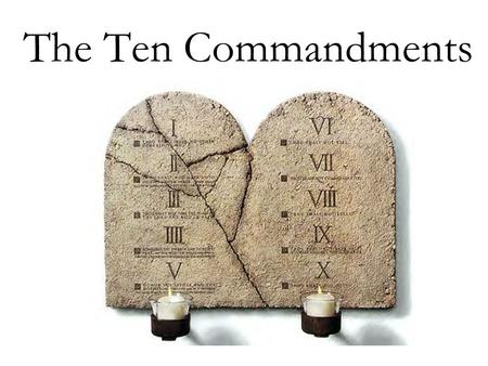 The Ten Commandments. In the Bible, in the book of the Bible called Exodus,