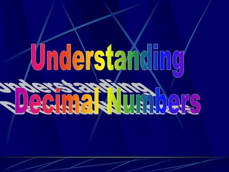 "Reading Decimals Say what you see before the decimal Say ""and"" for the decimal Say what you see after the decimal Say the place value of the final digit."