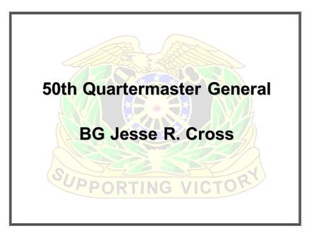 50th Quartermaster General BG Jesse R. Cross. Fort Lee Facts Currently the Home of: Combined Arms Support Command (CASCOM) Army Logistics Management College.