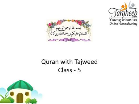 Quran with Tajweed Class - 5. Articulation Points At-'TaaAth-'Thaa Al-'AeenAl-Ghaeen 15/9/2011.