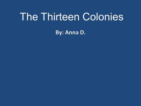 The Thirteen Colonies  George Washington was one of the founding fathers. George Washington became the first president of the United States of America.