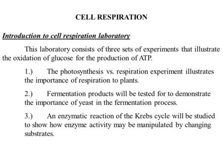 CELL RESPIRATION Introduction to cell respiration laboratory