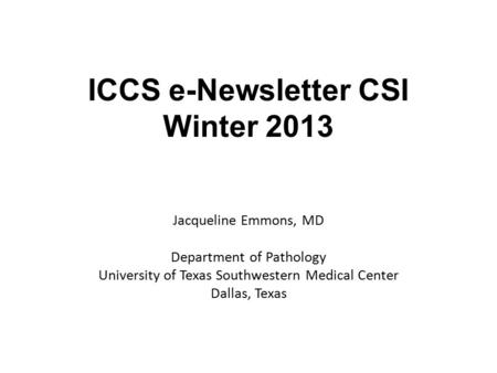 ICCS e-Newsletter CSI Winter 2013