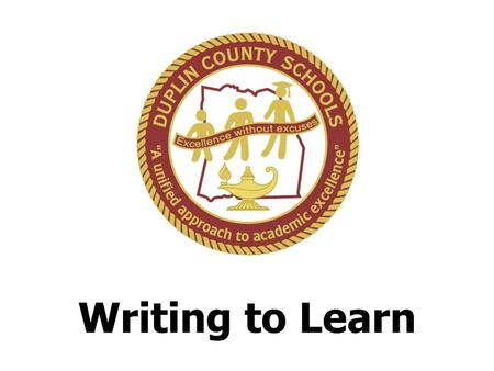 Writing to Learn. Writing to Learn Defined Writing to Learn is a strategy through which students can develop their ideas, their critical thinking ability.