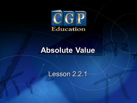 Absolute Value Lesson 2.2.1.