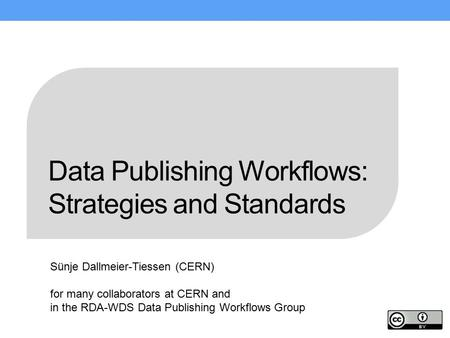 Data Publishing Workflows: Strategies and Standards