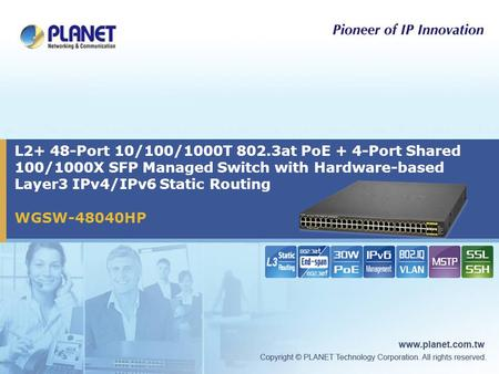 WGSW-48040HP L2+ 48-Port 10/100/1000T 802.3at PoE + 4-Port Shared 100/1000X SFP Managed Switch with Hardware-based Layer3 IPv4/IPv6 Static Routing.