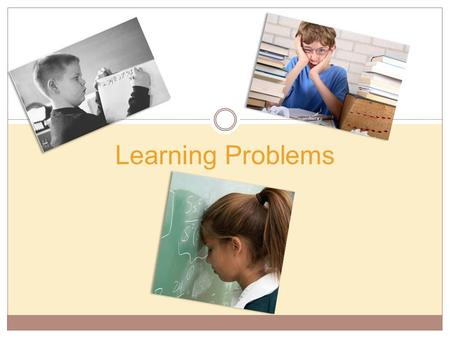 Learning Problems.