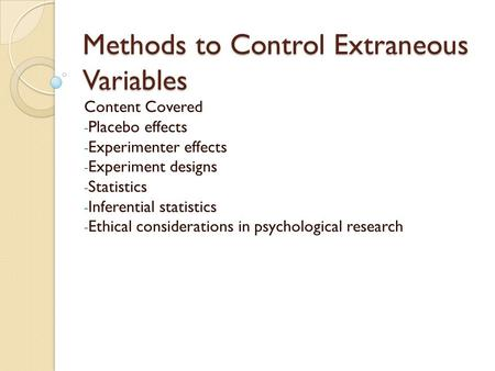 Methods to Control Extraneous Variables