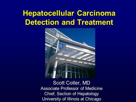 Hepatocellular Carcinoma Detection and Treatment