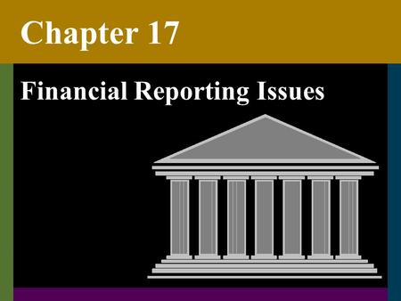 Chapter 17 Financial Reporting Issues. C172 The New Reporting Model GASB Statement No. 34 Basic Financial Statements – and Management's Discussion and.