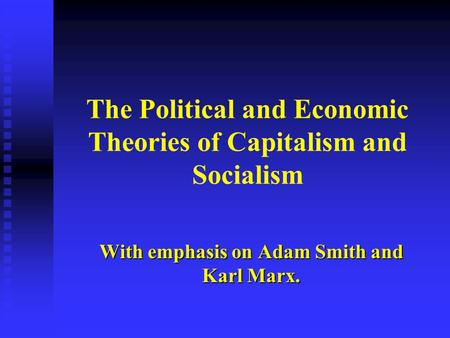 compare and contrast essay on karl marx and adam smith