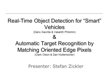Presenter: Stefan Zickler