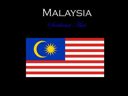 Malaysia Southeast Asia. Malaysia Malaysia is home to a multi-cultural society, where several ethnic groups live together peacefully Most of the population.