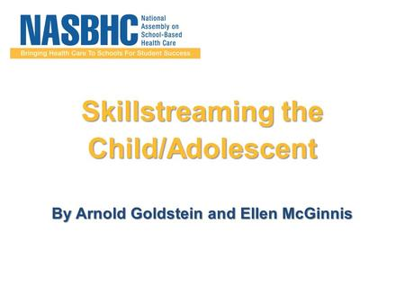 Skillstreaming the Child/Adolescent By Arnold Goldstein and Ellen McGinnis.