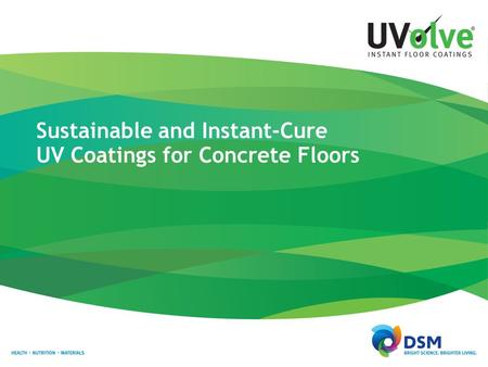 Sustainable and Instant-Cure UV Coatings for Concrete Floors.