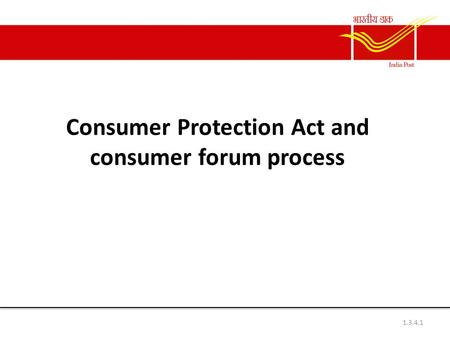 Consumer Protection Act and consumer forum process