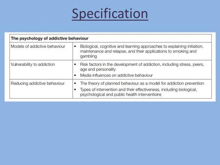 "Specification. An addiction is… ""A state of Addiction is a state of periodic or chronic intoxication produced by repeated consumption of a drug, natural."