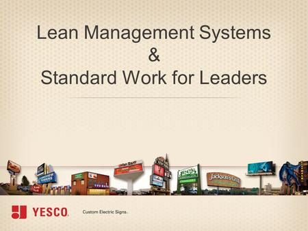 Lean Management Systems & Standard Work for Leaders.