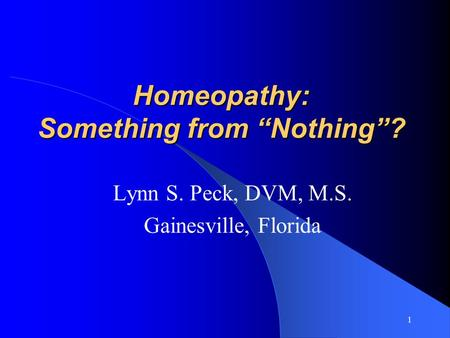 "Homeopathy: Something from ""Nothing""?"