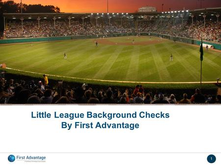 1 Little League Background Checks By First Advantage.