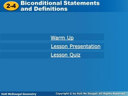 Biconditional Statements and Definitions 2-4