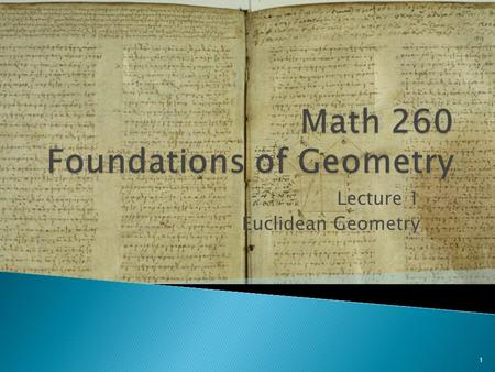 Math 260 Foundations of Geometry