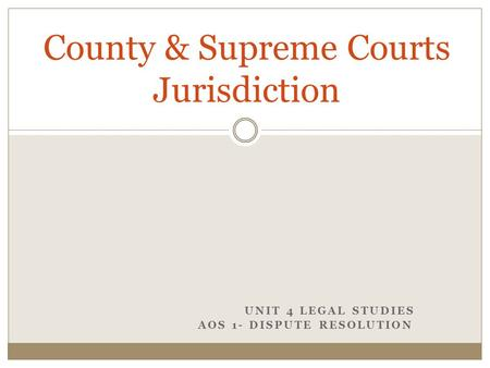 County & Supreme Courts Jurisdiction