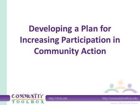 Developing a Plan for Increasing Participation in Community Action.