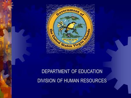 DEPARTMENT OF EDUCATION DIVISION OF HUMAN RESOURCES.