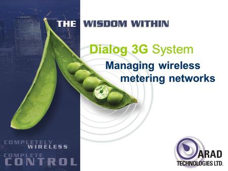 Managing wireless metering networks Dialog 3G System.