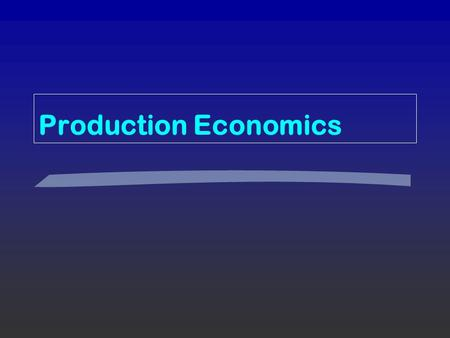 economics of production and output The plan inputs and outputs production set transformation vs production  function examples jan hagemejer advanced microeconomics.
