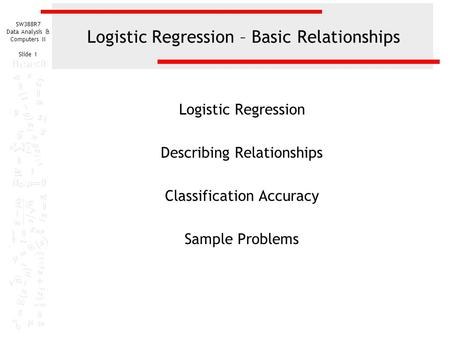 Logistic Regression – Basic Relationships